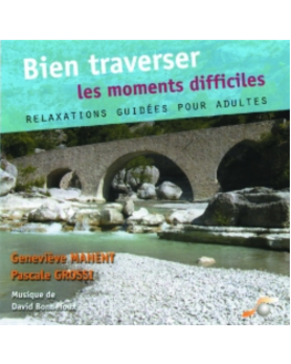 CD Bien Traverser les Moments Difficiles