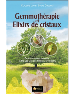 Livre : Gemmothérapie et Elixirs de cristaux