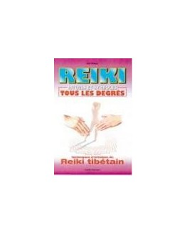 Livre - Reiki - Rituels et symboles. Reiki tibétain