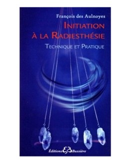 Livre : Initiation à la radiesthésie